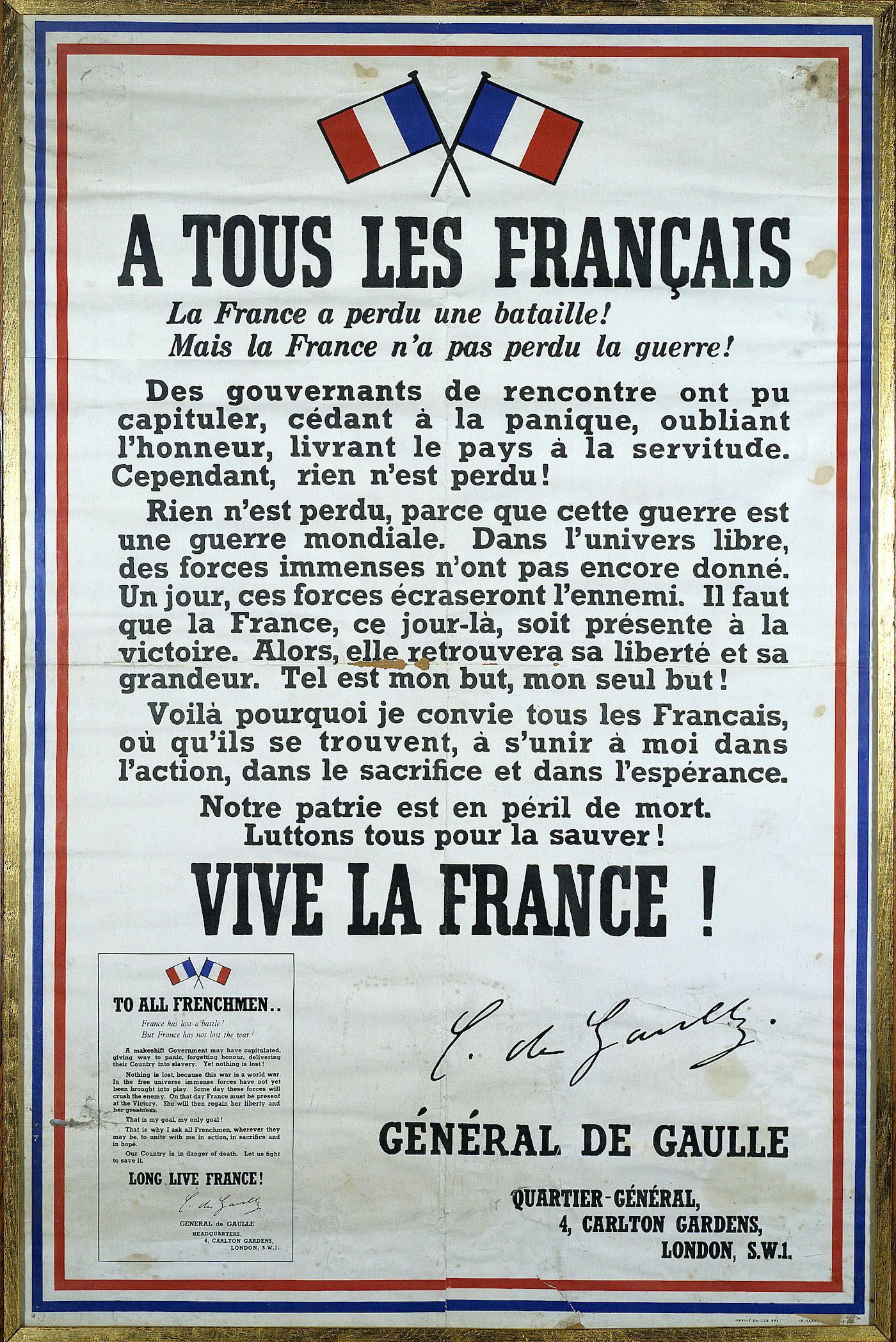 A tous les Français. La France a perdu un bataille ! Mais la France n'a pas perdu pas la guerre !