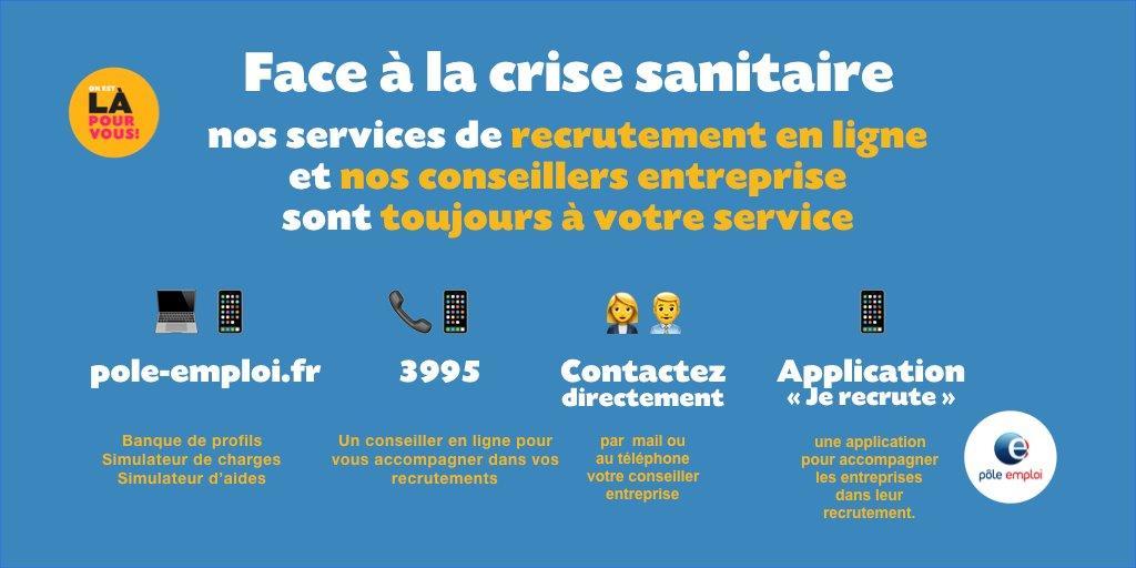 Nos services de recrutement en ligne et nos conseillers entreprise sont toujours à votre service sur le site pole-emploi.fr, par téléphone au 3995 et avec l'application